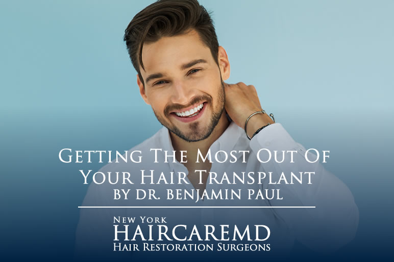Getting the most out of your hair transplant