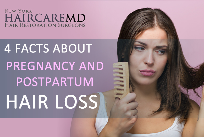 Facts about Pregnancy and Postpardum Hairloss